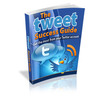 Thumbnail The Tweet Success Guide - With Resell/GiveAway Rights
