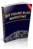 Thumbnail Six Figure Blog Marketing - Master Resell Rights
