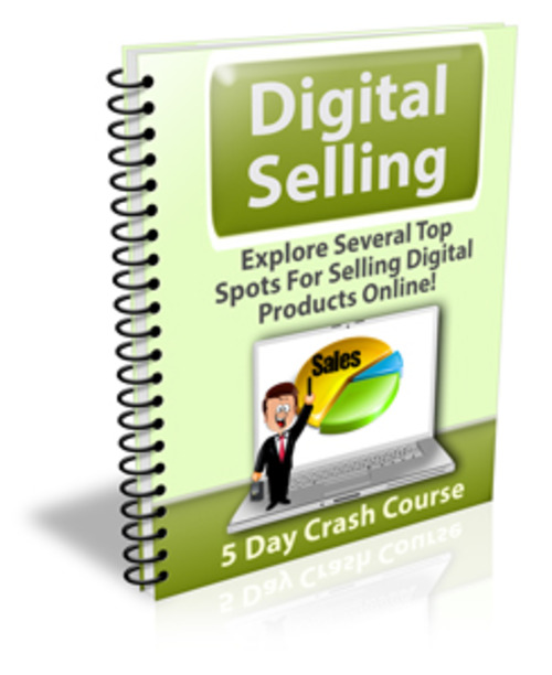 Product picture Digital Selling Course - Private Label Rights
