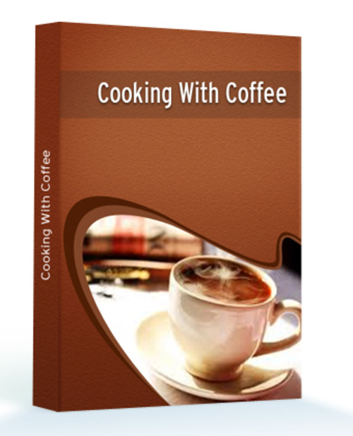 Product picture Cooking With Coffee - Master Resell Rights