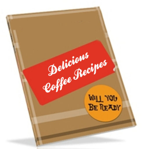 Product picture Delicious Coffee Recipes - Master Resell Rights